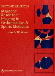 Magnetic Resonance Imaging In Orthopaedics And Sports Medicine
