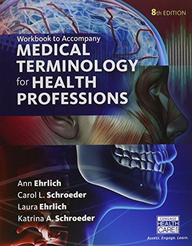 Student Workbook for Ehrlich/Schroeder/Ehrlich/Schroeder's Medical Terminology