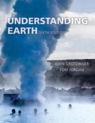 Understanding Earth - John Grotzinger