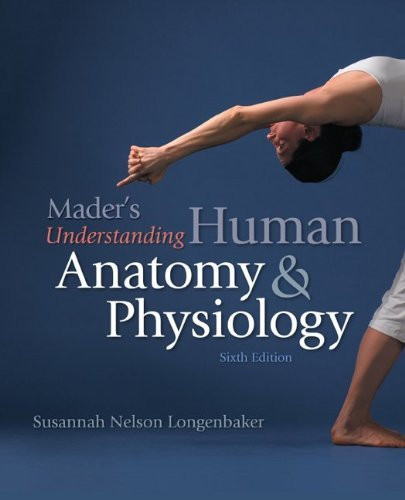 Human anatomy physiology 6th edition text only, elaine n. Marieb.