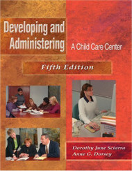 Developing And Administering A Child Care Center