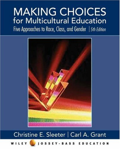 Making Choices For Multicultural Education