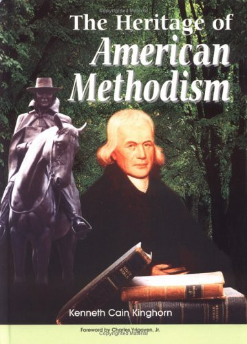 Heritage Of American Methodism