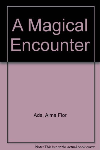 Magical Encounter
