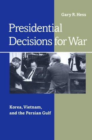 Presidential Decisions For War