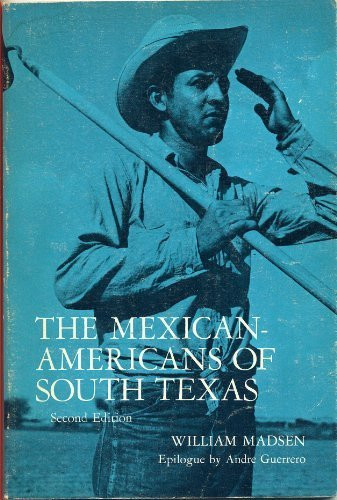 Mexican-Americans Of South Texas