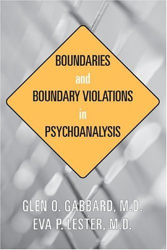 Boundaries And Boundary Violations In Psychoanalysis