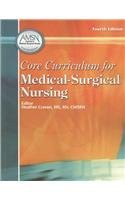 Core Curriculum For Medical-Surgical Nursing