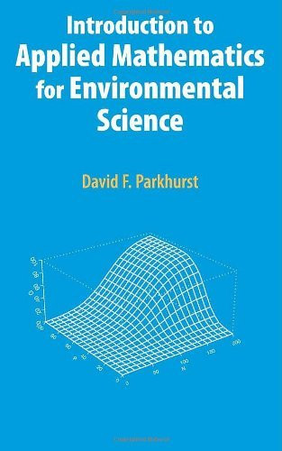 Introduction To Applied Mathematics For Environmental Science