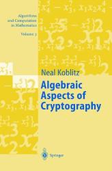 Algebraic Aspects Of Cryptography Volume 3