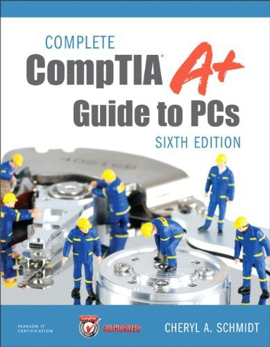 Complete Comptia A+ Guide To Pcs
