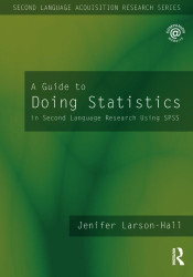 Guide to Doing Statistics in Second Language Research Using SPSS