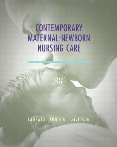 Contemporary Maternal-Newborn Nursing Care