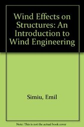 Winds Effects On Structures Fundamentals And Applications To Design