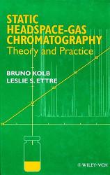 Static Headspace&Mdash Gas Chromatography