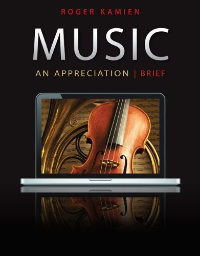 Music An Appreciation Brief Version