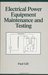Electrical Power Equipment Maintenance And Testing