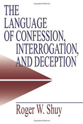 Language Of Confession Interrogation And Deception