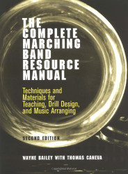 Complete Marching Band Resource Manual