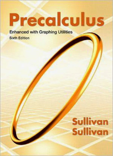 Precalculus Enhanced With Graphing Utilities