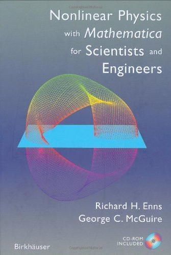 Nonlinear Physics With Mathematica For Scientists And Engineers