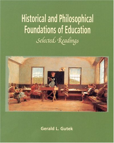 Historical And Philosophical Foundations Of Education