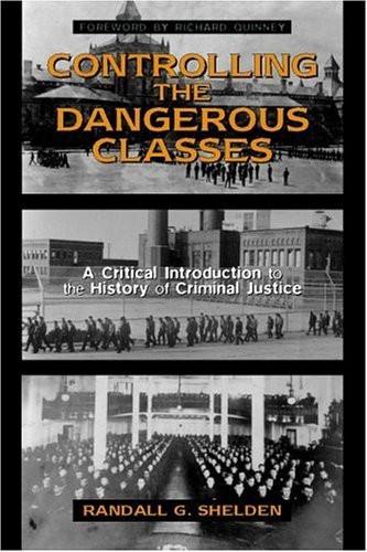 Controlling The Dangerous Classes