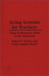 Acting Lessons For Teachers