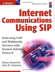 Internet Communications Using Sip