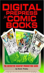 Digital Prepress For Comic Books