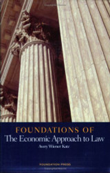 Foundations Of The Economic Approach To Law