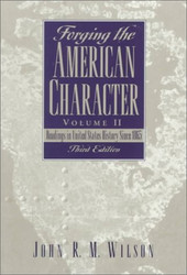 Forging The American Character Volume 2