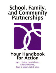 School Family And Community Partnerships Your Handbook For Action
