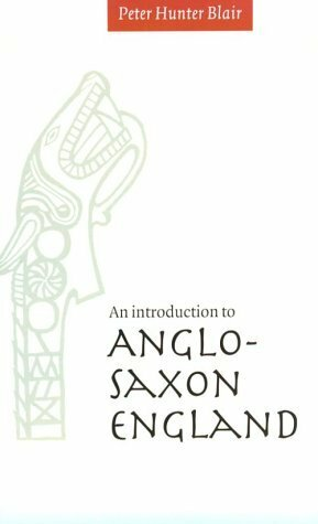 Introduction To Anglo-Saxon England