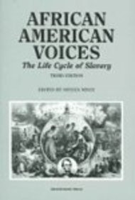 African American Voices-The Life Cycle Of Slavery