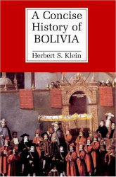 Concise History Of Bolivia