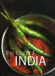 The Food Of India by Priya Wickramasinghe