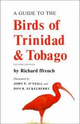 Guide To The Birds Of Trinidad And Tobago
