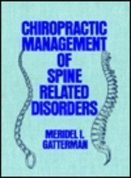 Chiropractic Management Of Spine Related Disorders