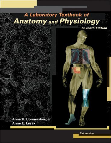 Laboratory Textbook Of Anatomy And Physiology Cat Version