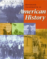 Opposing Viewpoints In American History Volume 2