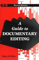 Guide To Documentary Editing