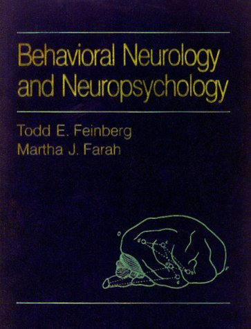 Behavioral Neurology And Neuropsychology