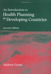 Introduction To Health Planning For Developing Health Systems