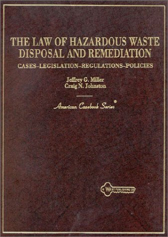 Law Of Hazardous Waste Disposal And Remediation