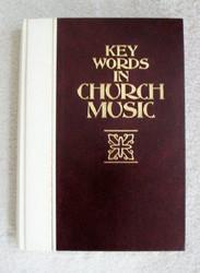 Key Words In Church Music