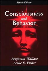 Consciousness And Behavior