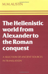 Hellenistic World From Alexander To The Roman Conquest