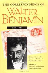 Correspondence of Walter Benjamin 1910-1940