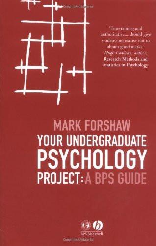 Your Undergraduate Psychology Project